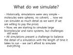 what do we simulate