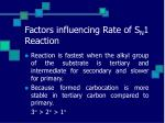 factors influencing rate of s n 1 reaction25