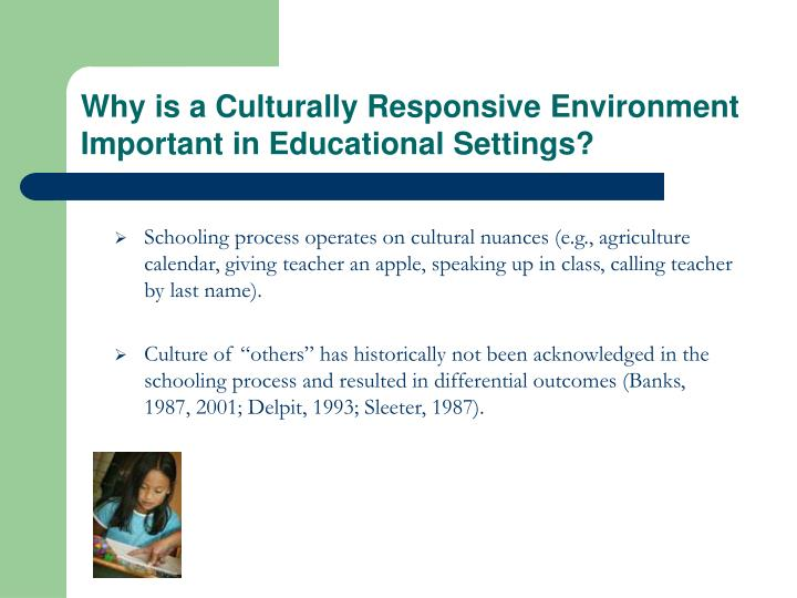 the importance of culturally responsive instruction Good teachers embrace their students' cultural backgrounds  culturally responsive teaching often requires confronting some.