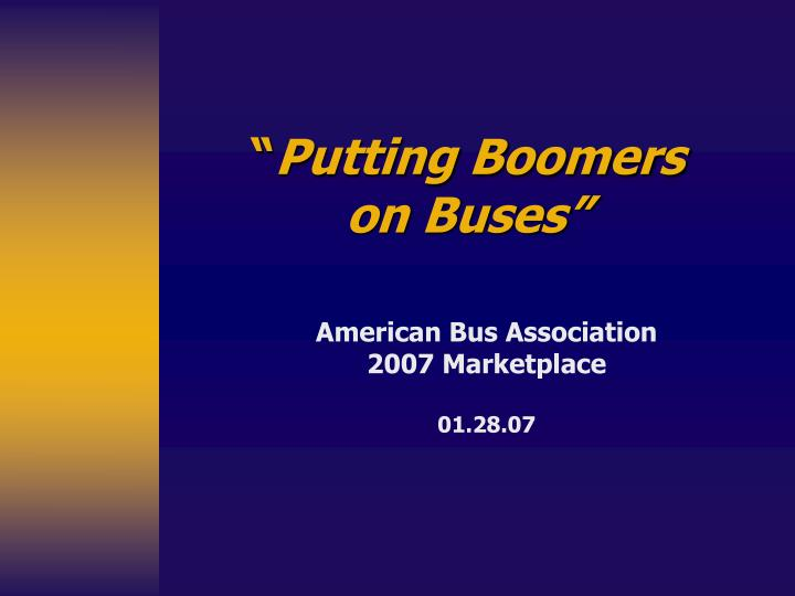putting boomers on buses n.