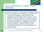 review of experience the first 3 years continued15