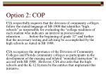 option 2 cop