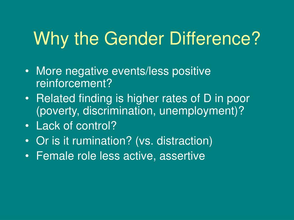 Why the Gender Difference?