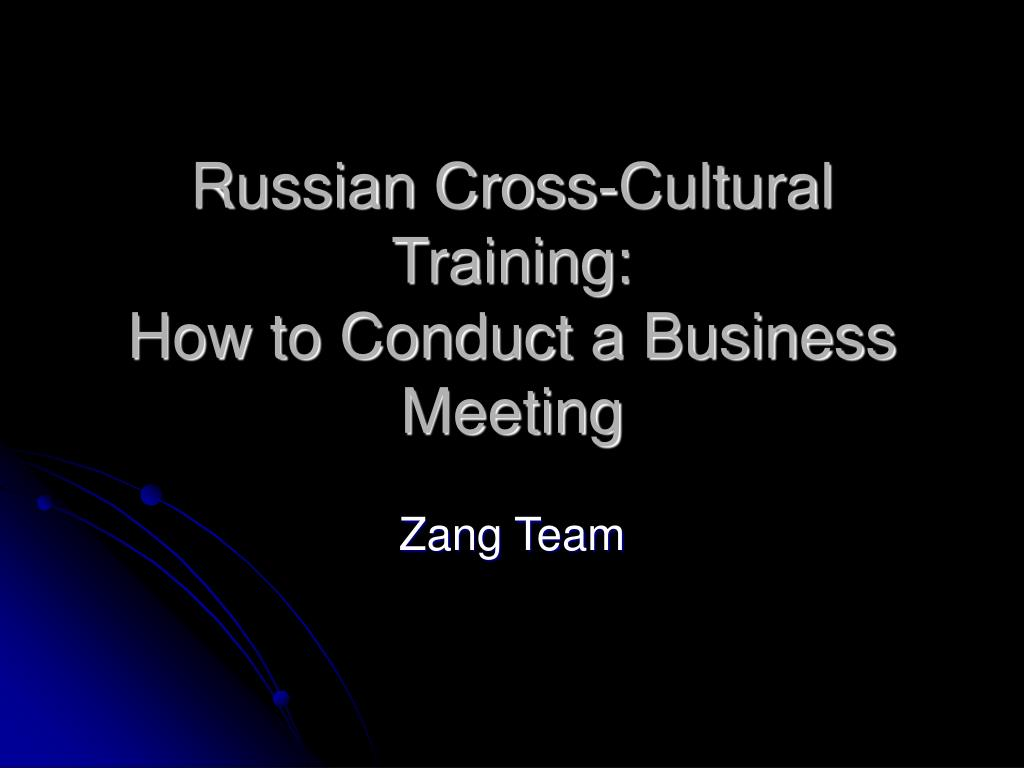 russian cross cultural training how to conduct a business meeting l.