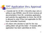tpt application thru approval