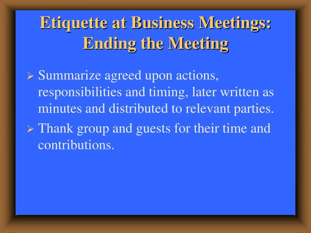 Etiquette at Business Meetings: Ending the Meeting