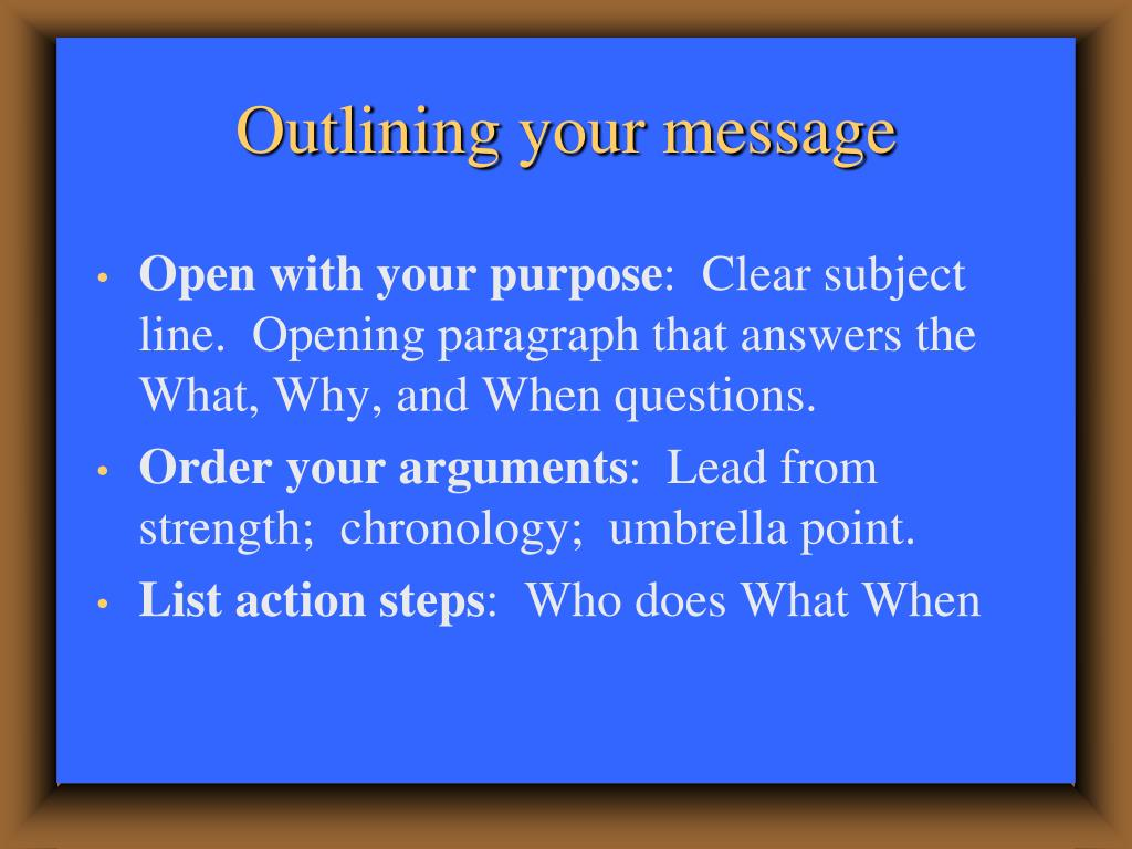 Outlining your message
