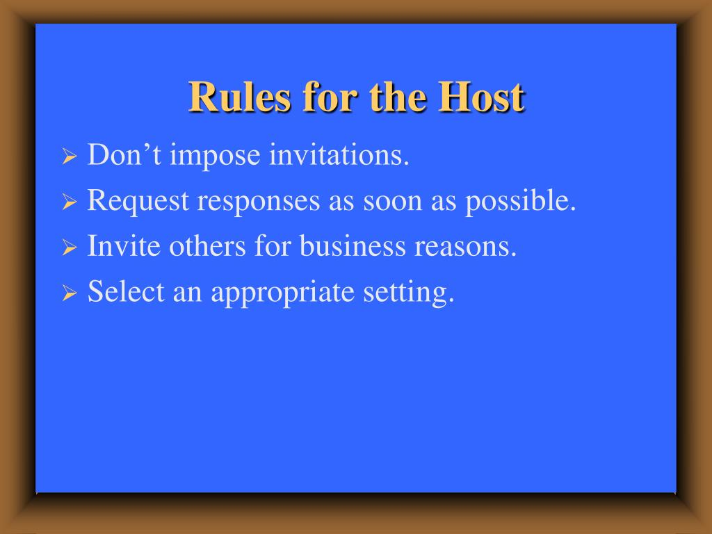 Rules for the Host