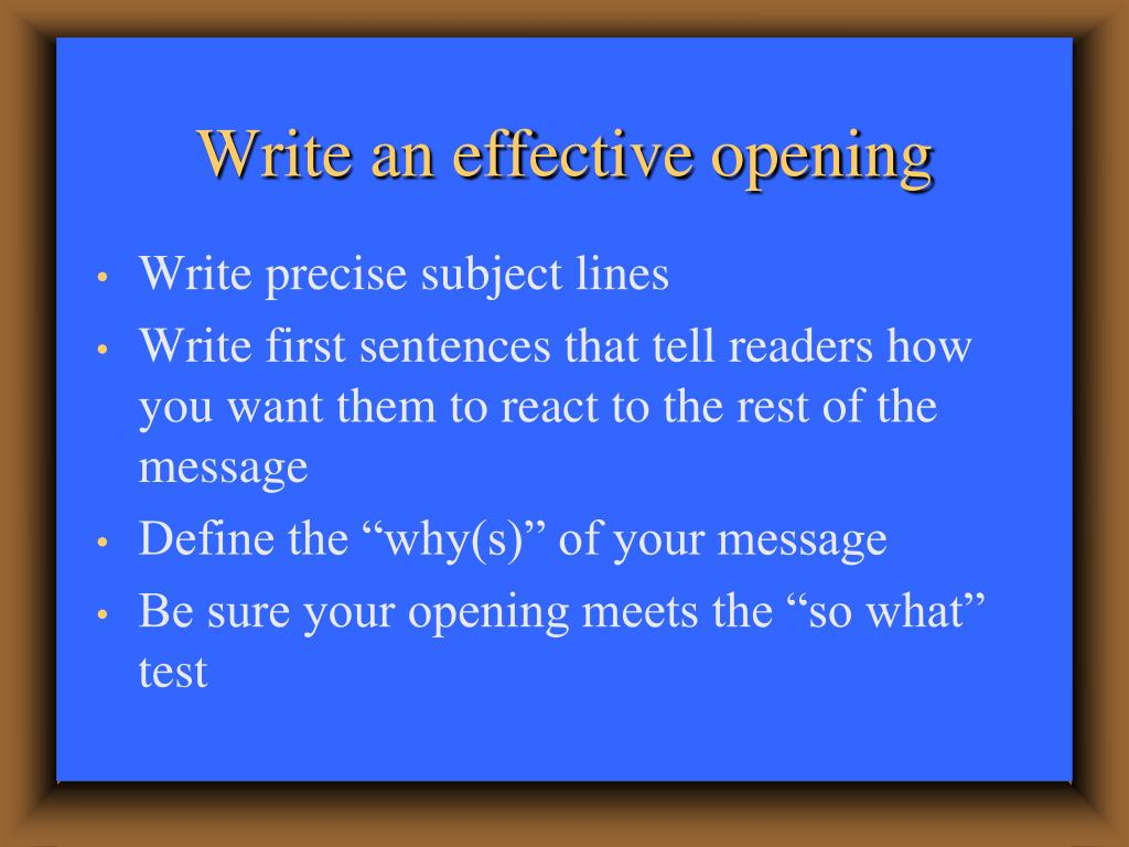 Write an effective opening