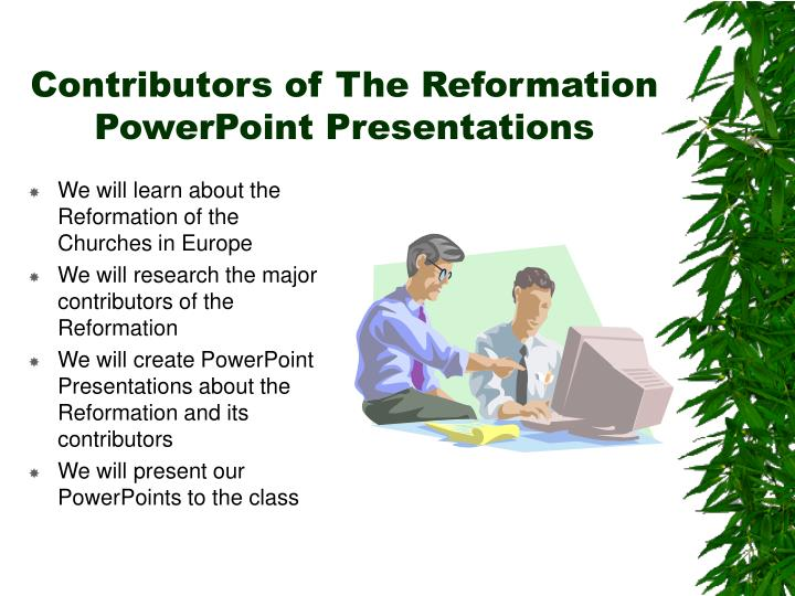 contributors of the reformation powerpoint presentations n.
