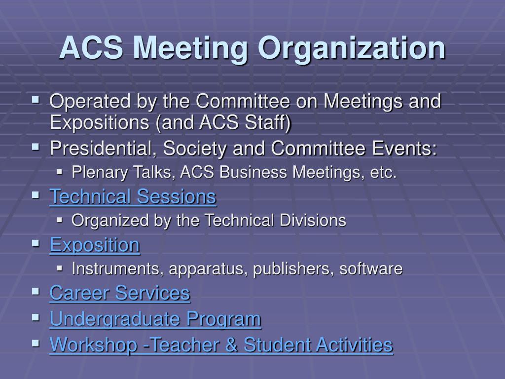 ACS Meeting Organization