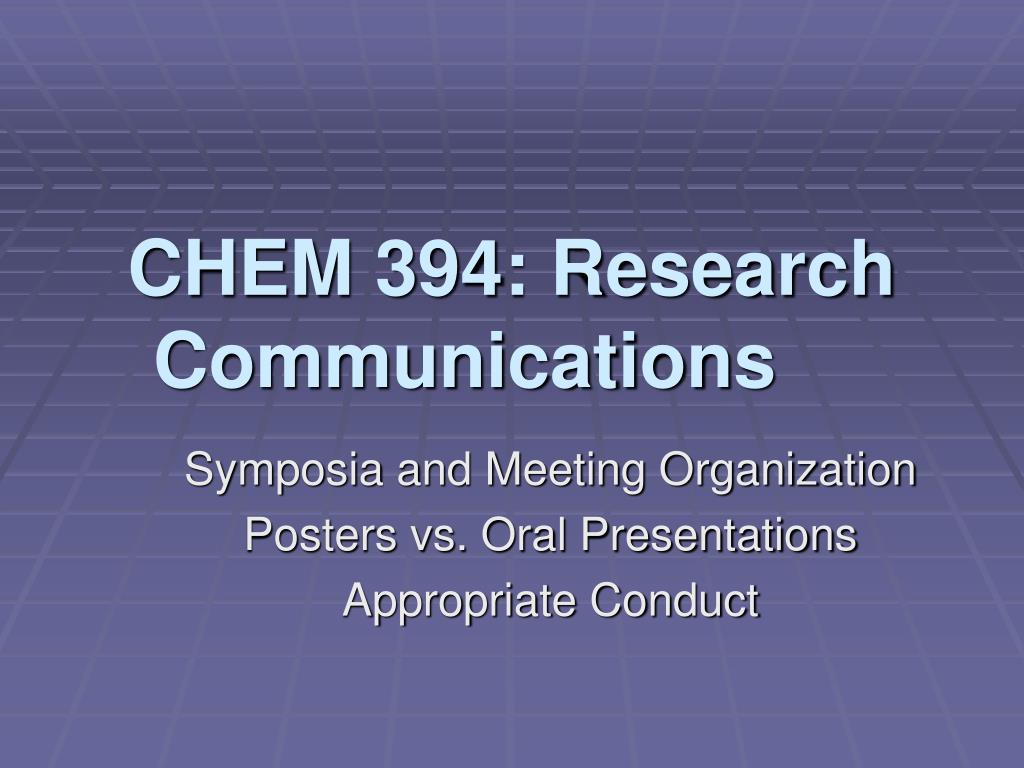 chem 394 research communications l.