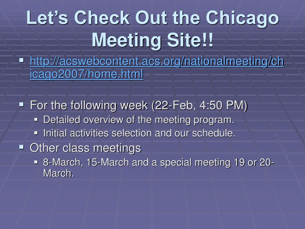 Let's Check Out the Chicago Meeting Site!!