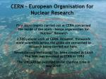 cern european organisation for nuclear research