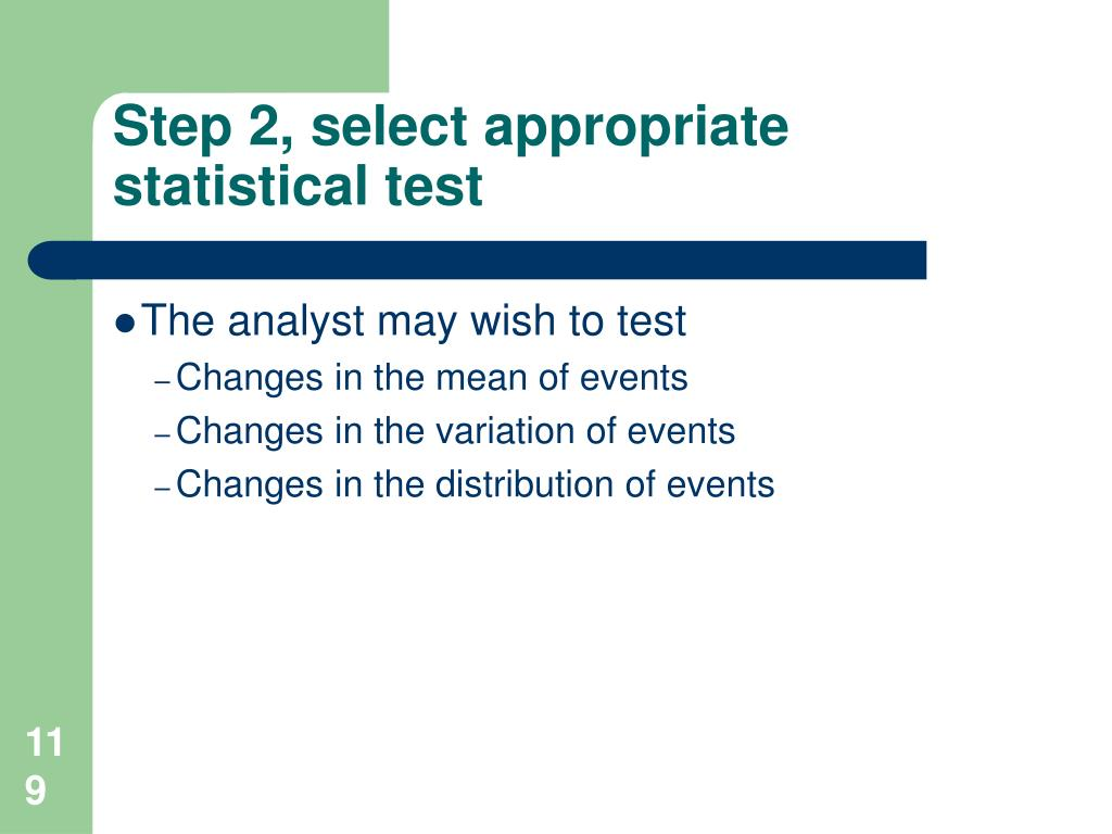 Step 2, select appropriate statistical test