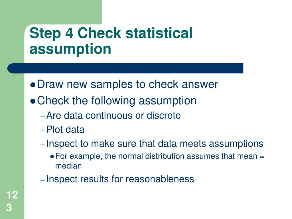 Step 4 Check statistical assumption