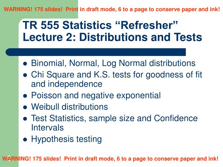 Tr 555 statistics refresher lecture 2 distributions and tests