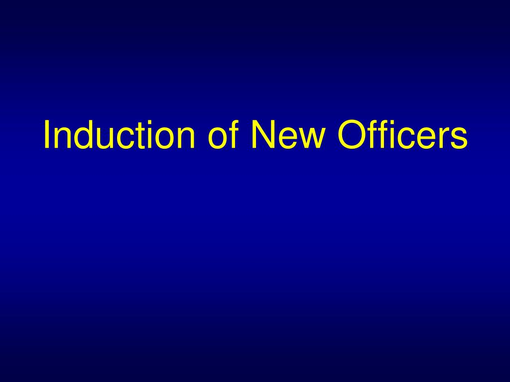 Induction of New Officers