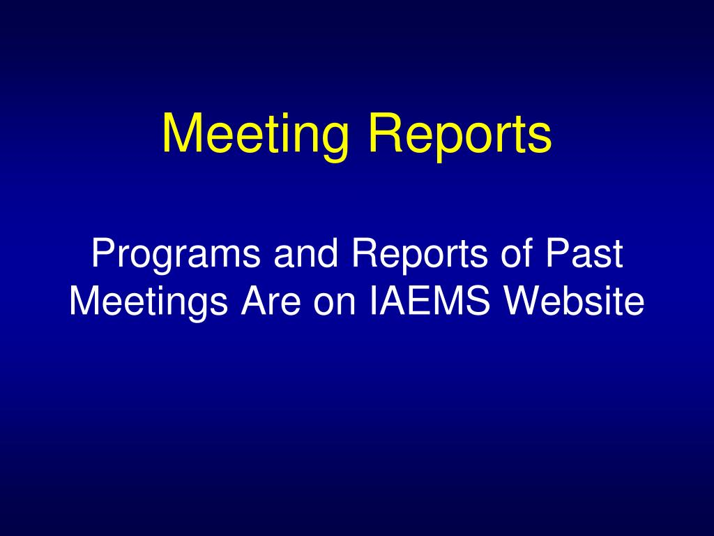 Meeting Reports