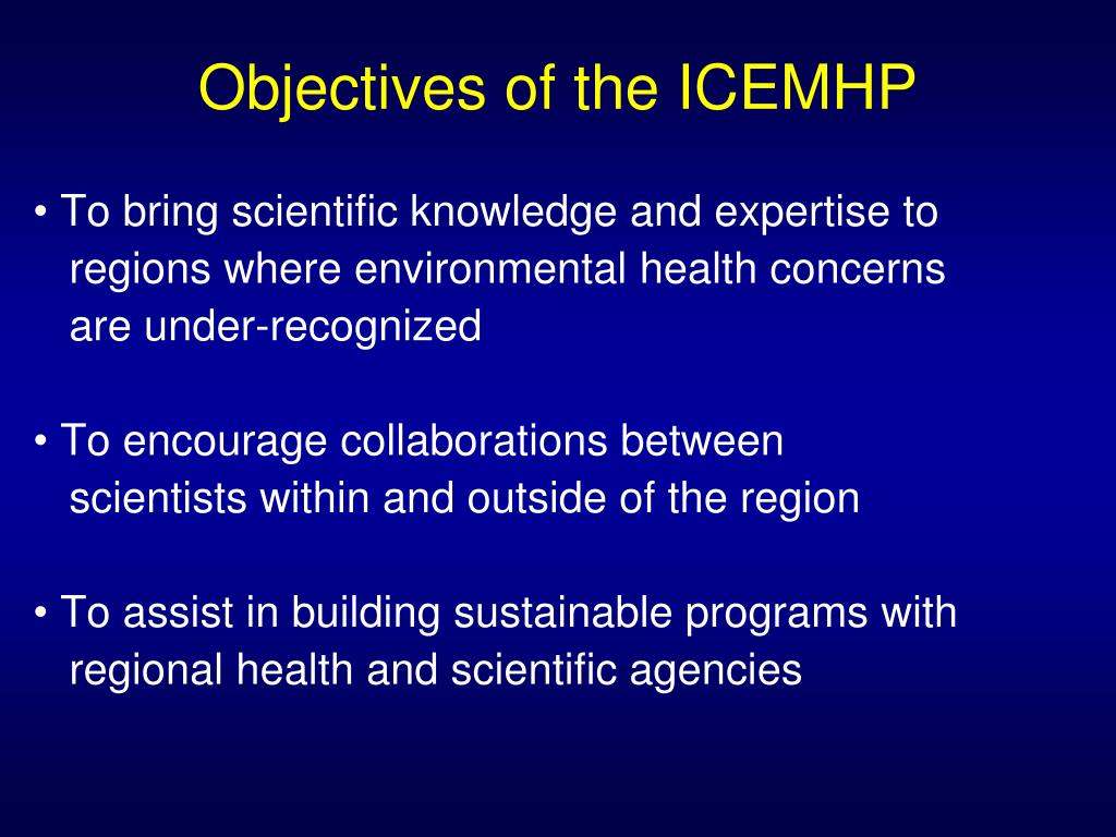 Objectives of the ICEMHP