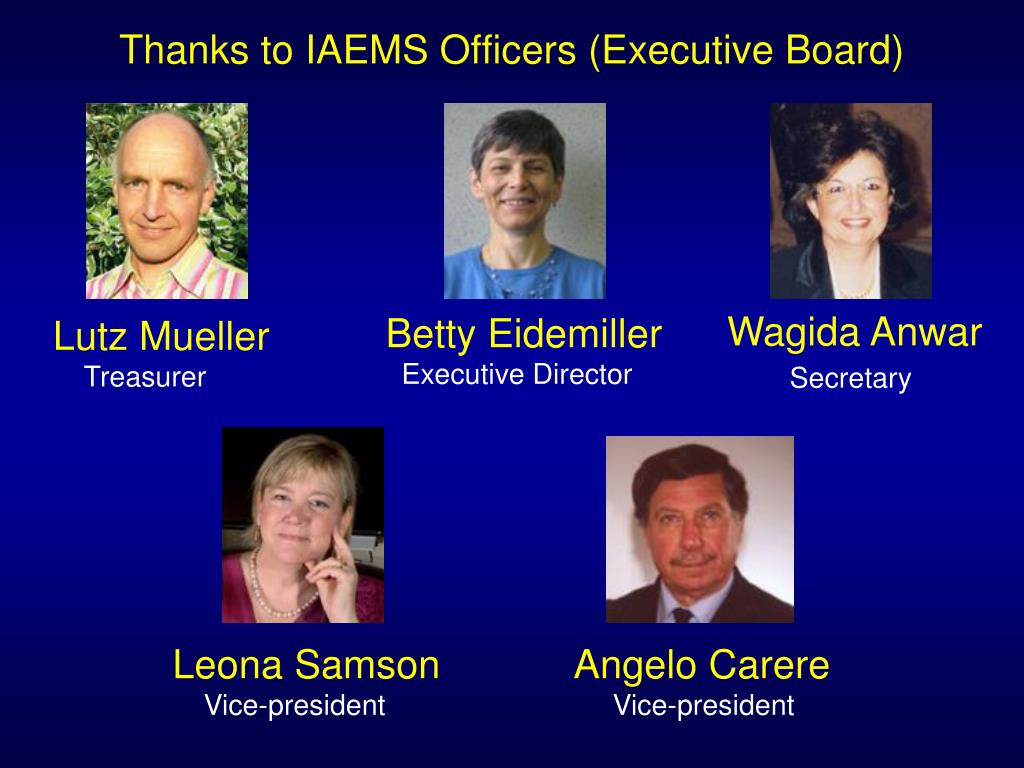 Thanks to IAEMS Officers (Executive Board)