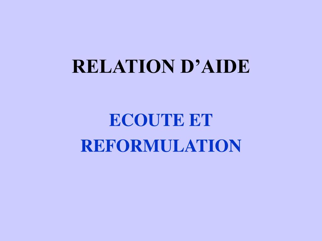 Home Health Aide >> PPT - RELATION D'AIDE PowerPoint Presentation - ID:499374