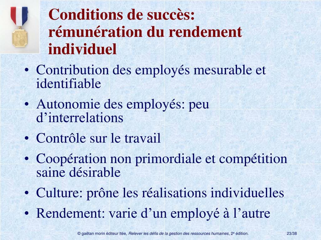 Conditions de succès: rémunérationdu rendement individuel