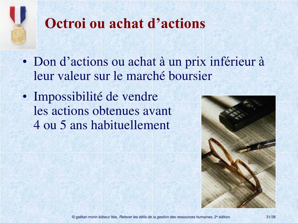 Octroi ou achat d'actions