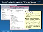 design tagging specifying the pim to psm mapping18