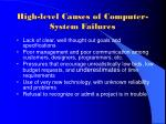 high level causes of computer system failures