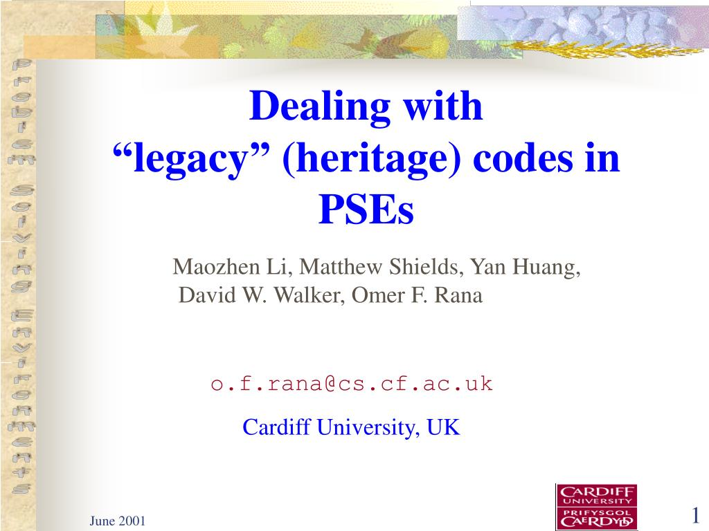 dealing with legacy heritage codes in pses l.