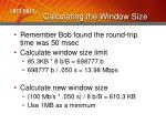 calculating the window size