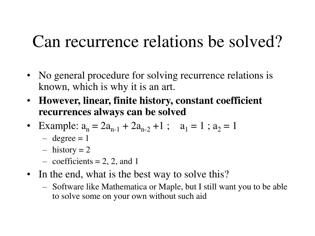 Can recurrence relations be solved?