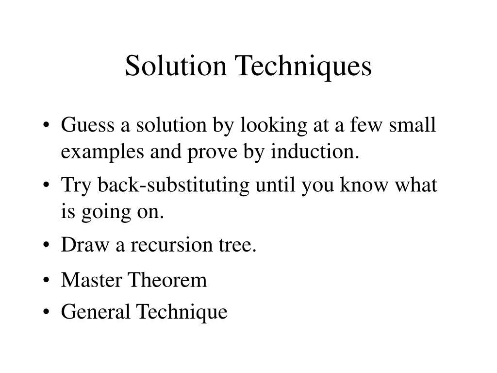 Solution Techniques