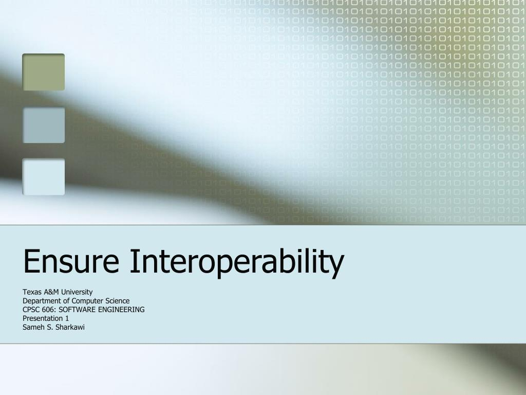 ensure interoperability l.