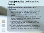 interoperability complicating factors15