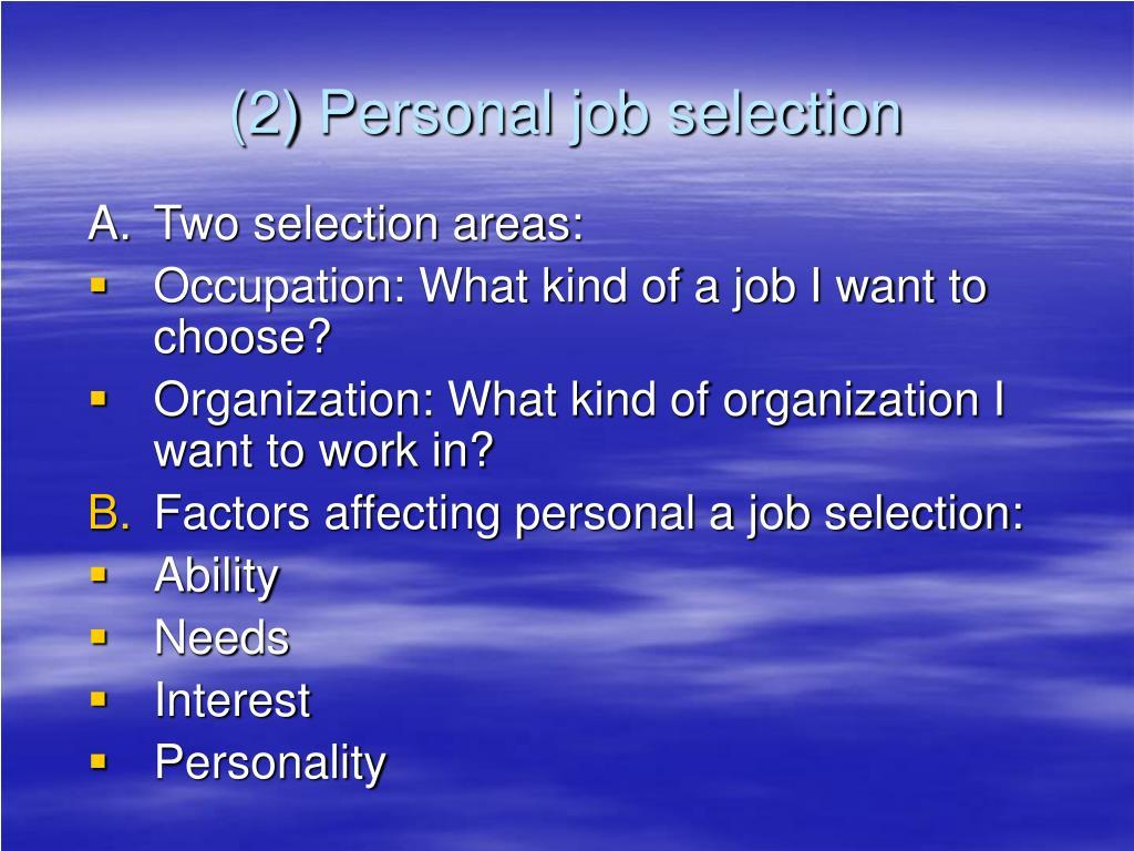 (2) Personal job selection