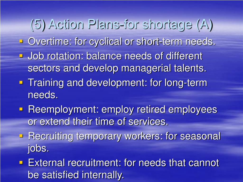 (5) Action Plans-for shortage (A)