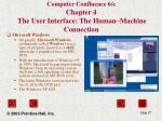 computer confluence 6 e chapter 4 the user interface the human machine connection27
