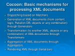 cocoon basic mechanisms for processing xml documents