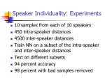 speaker individuality experiments