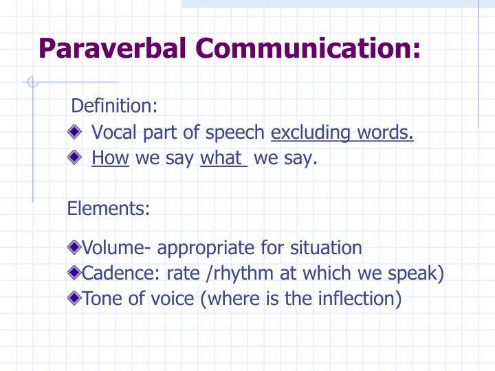 Paraverbal Communication:
