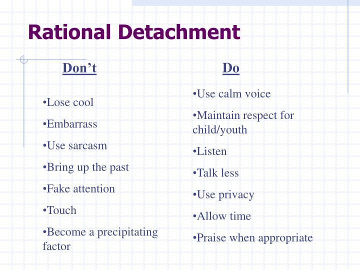 Rational Detachment