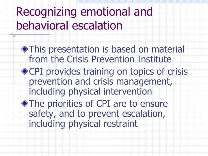 Recognizing emotional and behavioral escalation