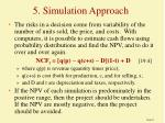 5 simulation approach