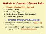 methods to compare different risks