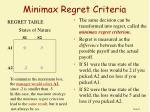 minimax regret criteria