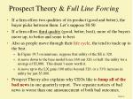 prospect theory full line forcing