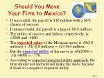 should you move your firm to mexico
