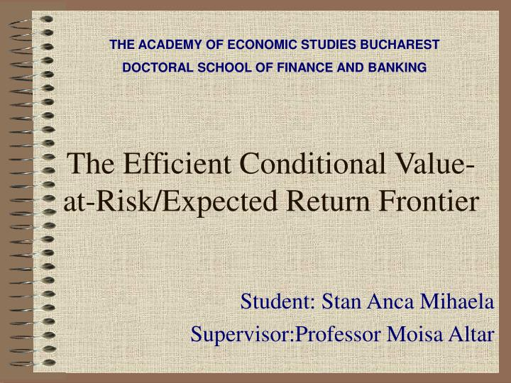 The efficient conditional value at risk expected return frontier